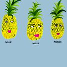 Pineapple Sisters: Millie, Molly and Pickles by shoshannahscrib