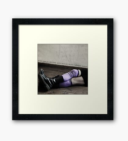 If you obey all the rules... Framed Print