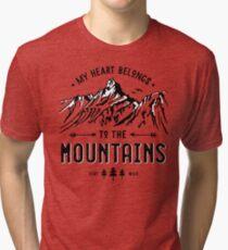 My Heart belongs to the Mountains Tri-blend T-Shirt
