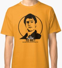 Taxi Driver - Travis Bickle - You talkin' to me? Classic T-Shirt