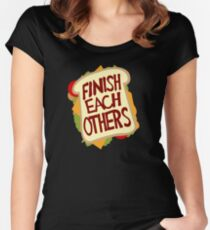 Finish each others Sandwiches Women's Fitted Scoop T-Shirt