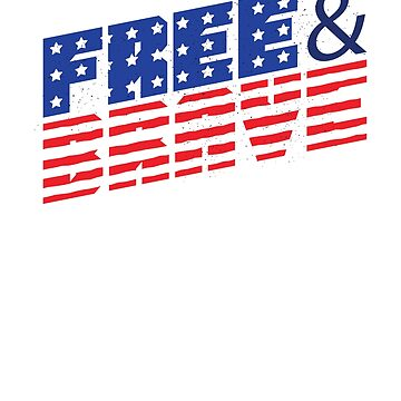 USA LAND OF FREE AND BRAVE SHIRT by Genier