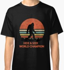 Bigfoot Hide and Seek World Champion Sasquatch Undefeated Classic T-Shirt