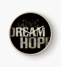 Dream hope Clock