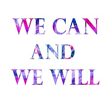 We can and we will by Nino33
