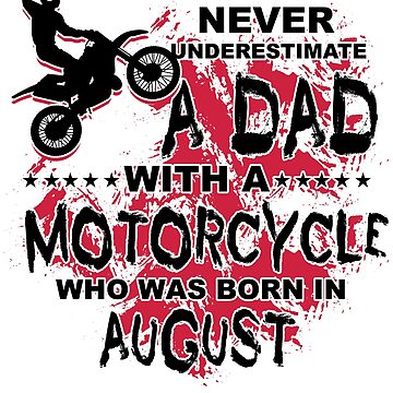 Father, Motorcycle, August, birthday by NiceTeee