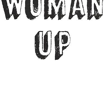 Woman Up Funny Parody T-Shirt_Classic_Sport Grey_Funny by BoringCoShirts
