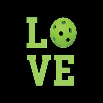 Pickleball Design - Love  by kudostees