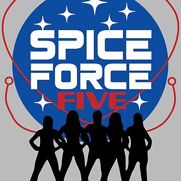 Spice Force Five + Space Force - BLK by catalystdesign