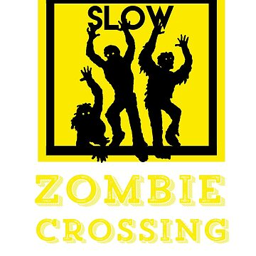 Funny Halloween Zombie Crossing Costume Shirt  by CheerfulDesigns