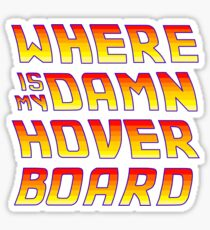Hoverboards Anonymous Sticker