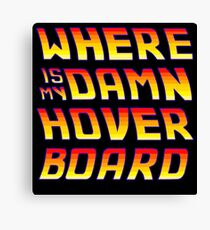 Hoverboards Anonymous Canvas Print