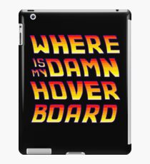 Hoverboards Anonymous iPad Case/Skin