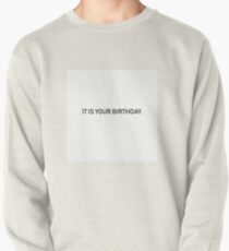 The Office It Is Your Birthday Card Pullover