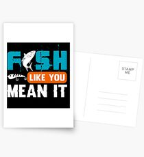 Fish Like You Mean It  Postcards