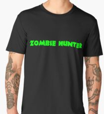 Zombie Hunter Men's Premium T-Shirt