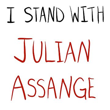 I Stand With Julian Assange by welighttheway