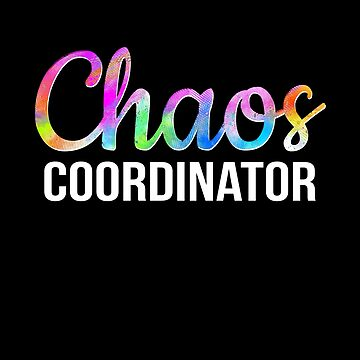 Chaos Coordinator Funny Teacher Mom Life School Gift by JapaneseInkArt