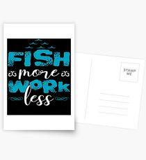 Fish More Work Less  Postcards