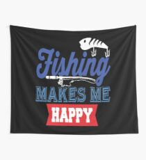 Fishing Makes Me Happy  Wall Tapestry
