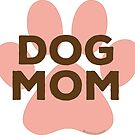 Dog Mom Pink Paw Print Brown Lettering in Egyptian Revival Style by PyramidPrintWrx