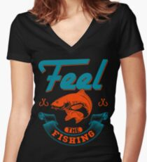 Feel The Fishing  Women's Fitted V-Neck T-Shirt