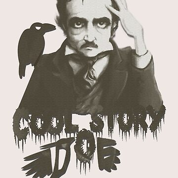 Cool Story Poe  by mensijazavcevic
