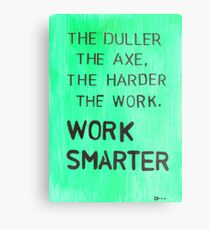 Worker smarter Metal Print