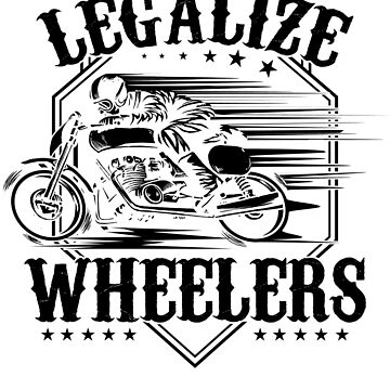 Legalize wheelers Motorcycles Bike Retro Limit by NiceTeee