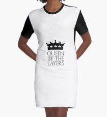 Queen of the Layers, #Layers  Graphic T-Shirt Dress