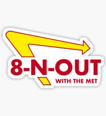 8-N-Out With The Met Sticker