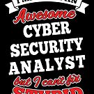 CYBER SECURITY ANALYST T-shirts, i-Phone Cases, Hoodies, & Merchandises by wantneedlove