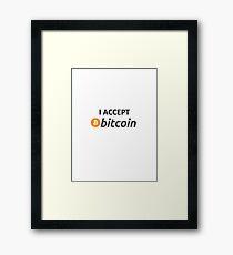 I accept Bitcoin Framed Print