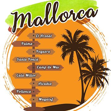 Mallorca - Home Sweet Home by SixtieShirts