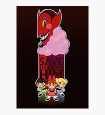 Save Us From Him Photographic Print
