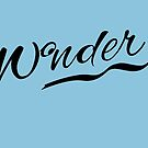 Wonder by wonderkay