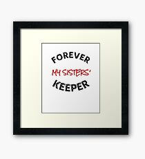 Delta Sigma Theta Gifts - Forever My Sisters' Keeper Framed Print