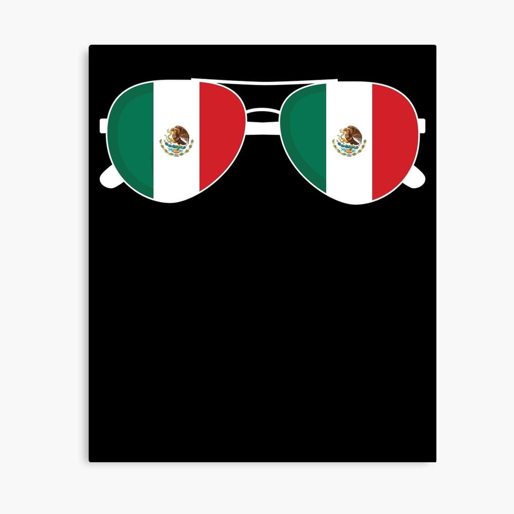 Mexikanische Flagge Mexiko Sonnenbrille Shirt Mexikanische Flagge Mexiko T-Shirt Leinwanddruck