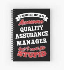 QUALITY ASSURANCE MANAGER T-shirts, i-Phone Cases, Hoodies, & Merchandises Spiral Notebook
