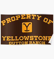 Property of Yellowstone Dutton Ranch Poster