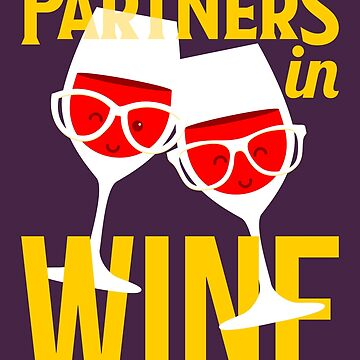 Partners In Wine by VomHaus