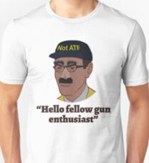 Hello Fellow Gun Enthusiasts Unisex T-Shirt