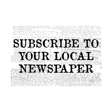 Subscribe to your local newspaper by ChandlerLasch