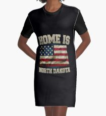 Home is North Dakota USA US map gift unique fans Proud Strong Support Graphic T-Shirt Dress