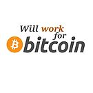 WILL WORK FOR BITCOIN by Jason Deane