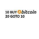 10 BUY Bitcoin 20 GOTO 10 by Jason Deane
