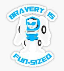 Bravery Is Fun-Sized Sticker