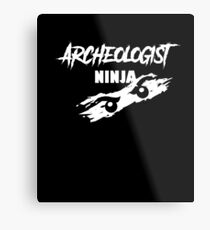 Archeologist ninja, #Archeologist  Metal Print
