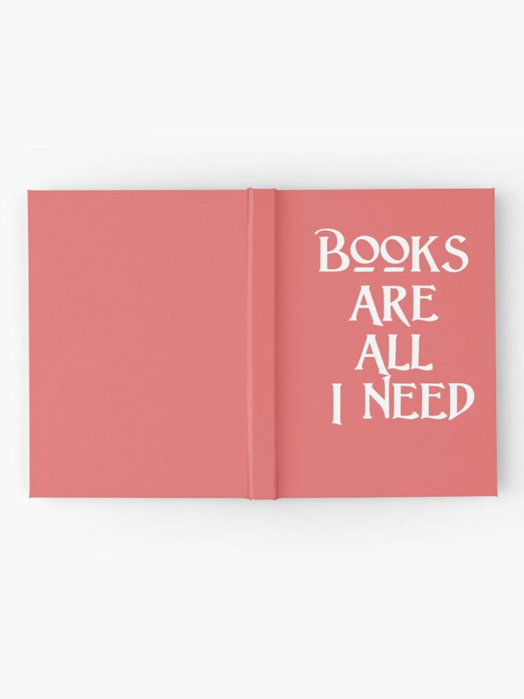 Alternate view of Gift for Librarian - Books are all I Need Hardcover Journal