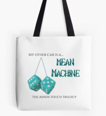 My other car is a mean machine Tote Bag
